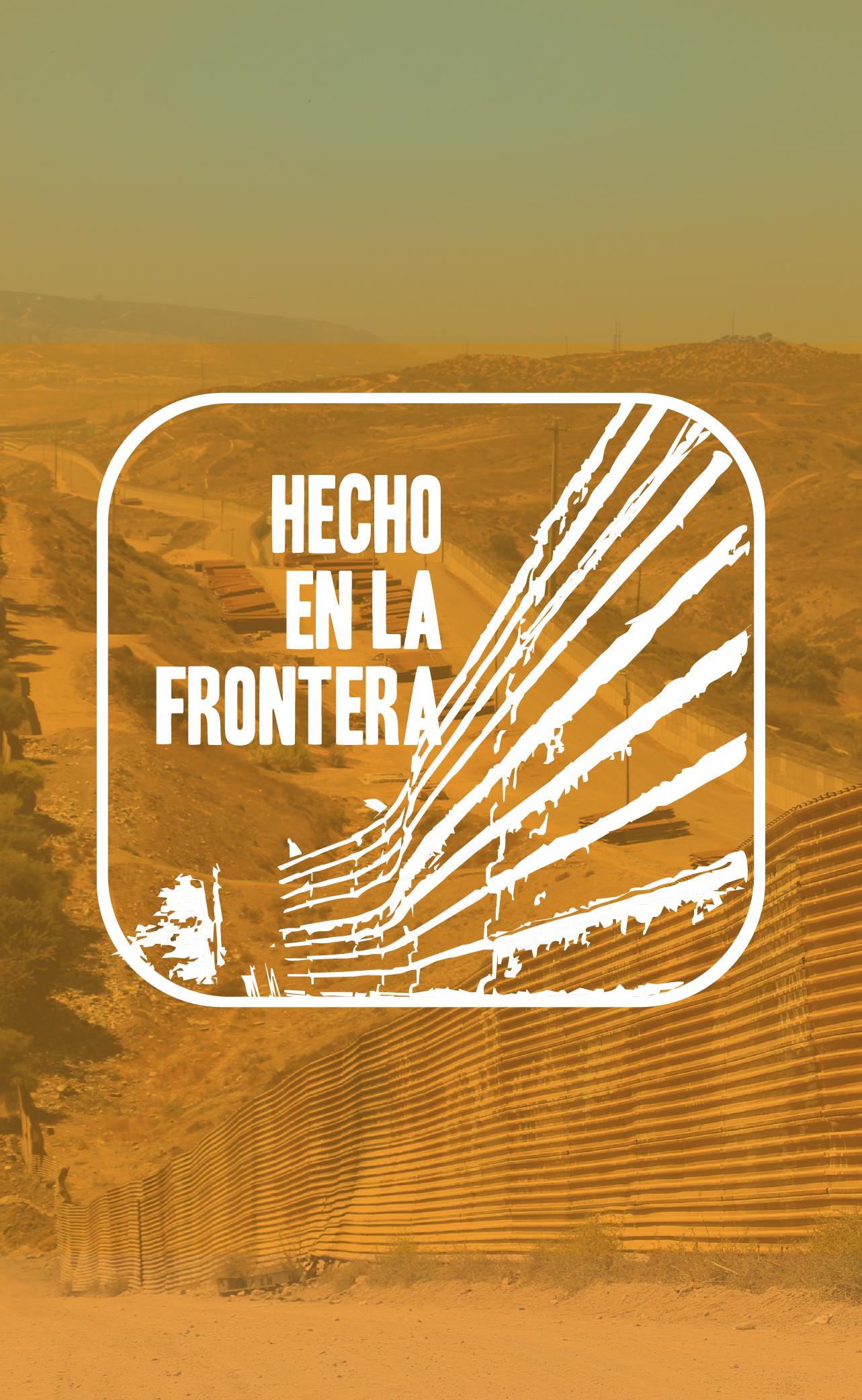 Hecho en la Frontera